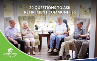 20 Questions To Ask Retirement Communities