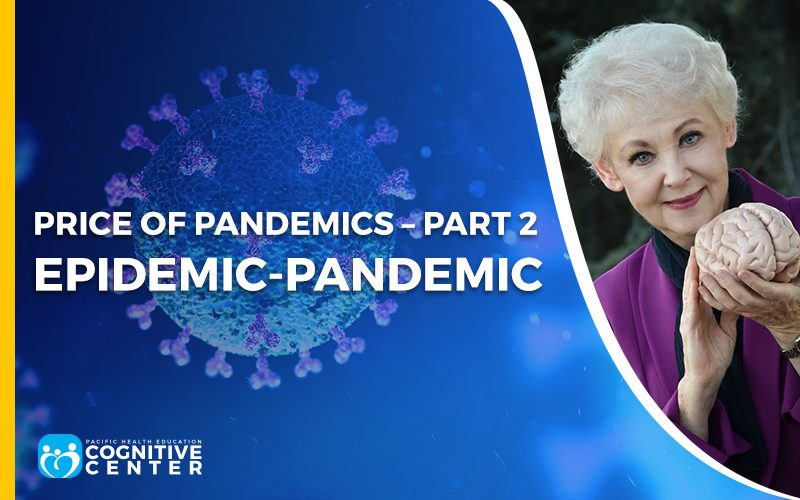 Price of Pandemics – Part 2 Epidemic-Pandemic