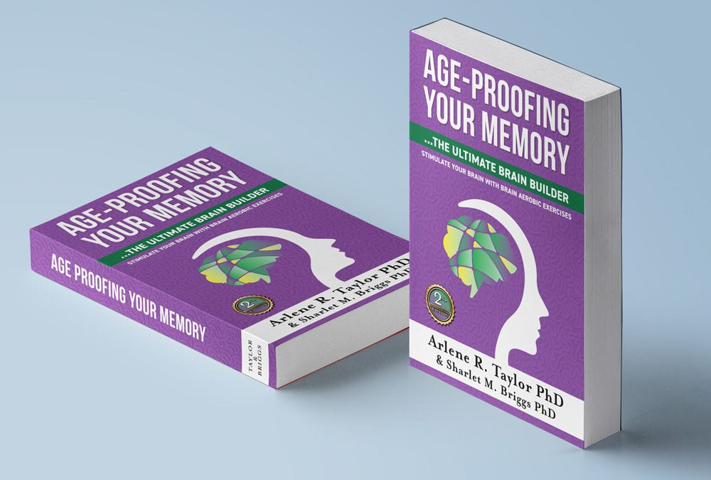 Age Proofing Your Memory – The Ultimate Brain Builder