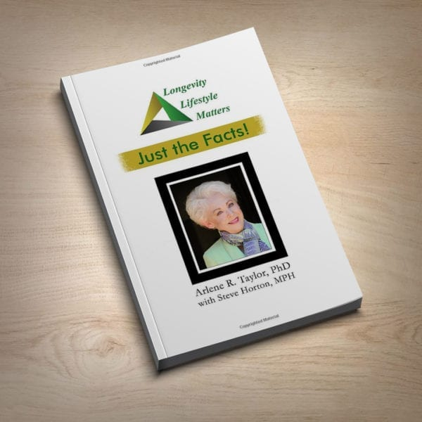 Longevity Lifestyle Matters - Just the Facts book by Arlene Taylor